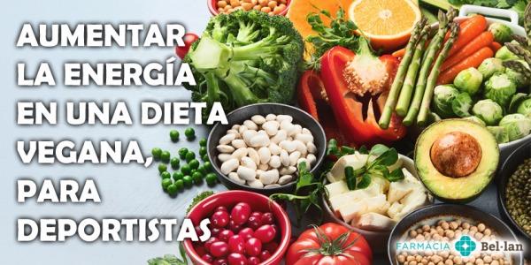 Aumentar la energía en una dieta vegana, para deportistas.